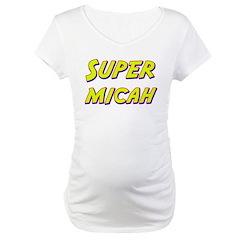 Super micah Shirt
