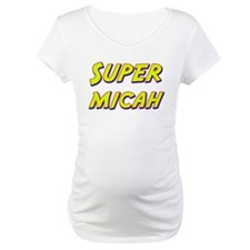 Super micah Shirt