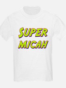 Super micah T-Shirt