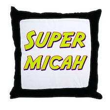 Super micah Throw Pillow