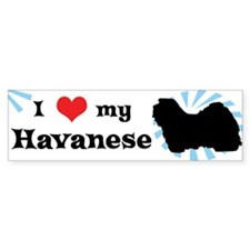 I Love my Havanese Bumper Bumper Sticker