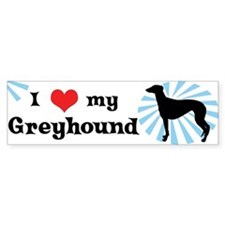 I Love my Greyhound Bumper Bumper Sticker