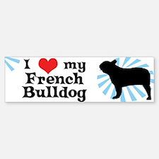 I Love my French Bulldog Bumper Bumper Bumper Sticker