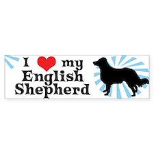 I Love my English Shepherd Bumper Car Sticker