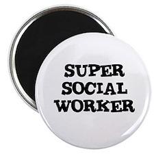 SUPER SOCIAL WORKER Magnet