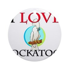 I Love Cockatoos Ornament (Round)