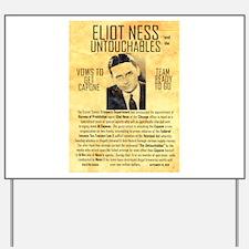 Eliot Ness Yard Sign