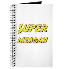 Super meagan Journal