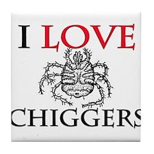 I Love Chiggers Tile Coaster