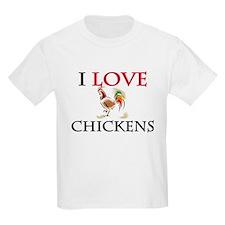 I Love Chickens T-Shirt