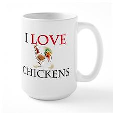 I Love Chickens Mug