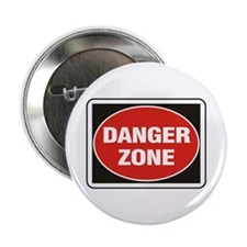 "Danger Zone 2.25"" Button"