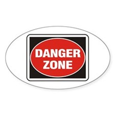 Danger Zone Oval Decal