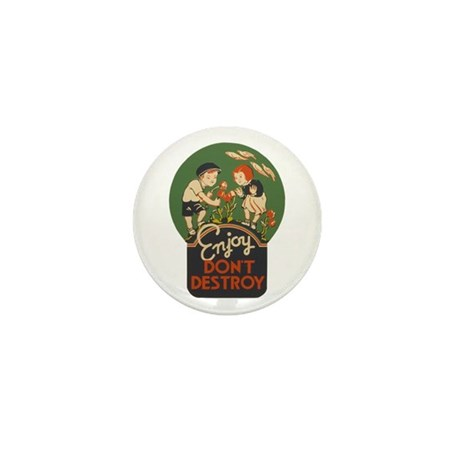 """Enjoy Don't Destroy"" Mini Button (10 pack)"
