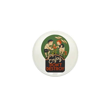 """""""Enjoy Don't Destroy"""" Mini Button (100 pack)"""