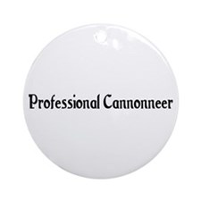 Professional Cannonneer Ornament (Round)