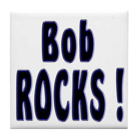 Bob Rocks ! Tile Coaster