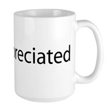 I am appreciated Mug