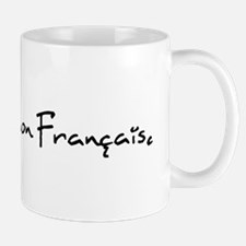 """Pardonnez mon Français."" Mug"