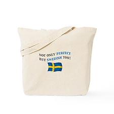 Perfect Swedish 2 Tote Bag