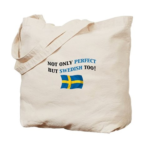 Perfect Swedish 2 Tote Bag