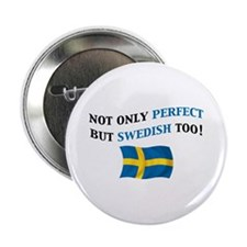 "Perfect Swedish 2 2.25"" Button (10 pack)"
