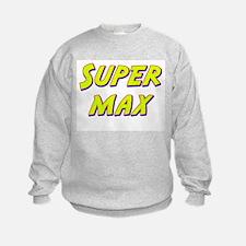 Super max Sweatshirt