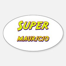 Super mauricio Oval Decal