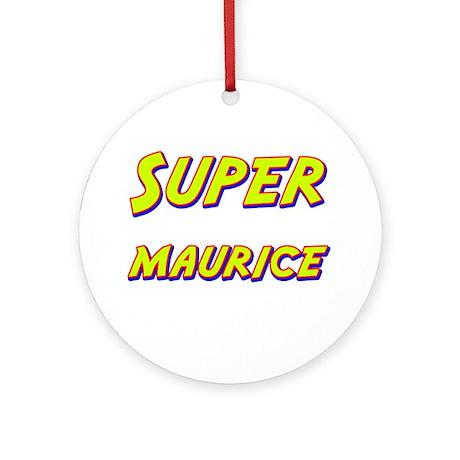 Super maurice Ornament (Round)
