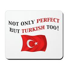 Perfect Turkish 2 Mousepad