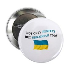 "Perfect Ukrainian 2 2.25"" Button"