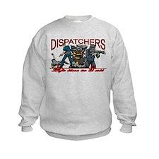 DISPATCHERS Sweatshirt