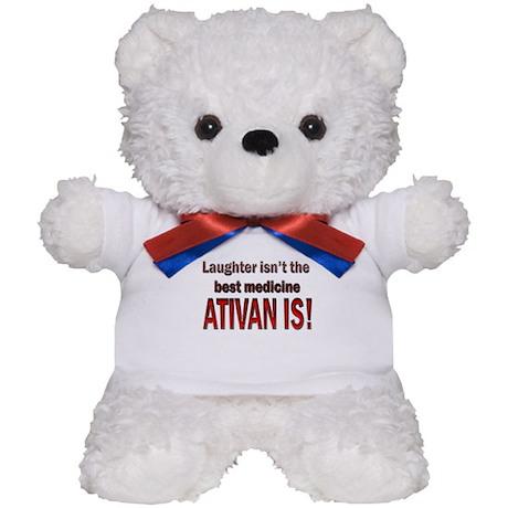Ativan is best med Teddy Bear
