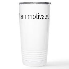 I am motivated Travel Mug