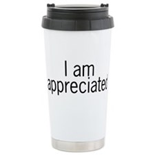 I am appreciated Travel Mug
