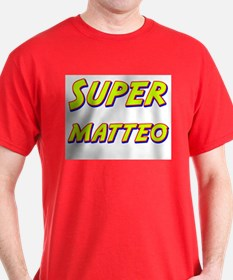 Super matteo T-Shirt