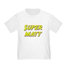 Super matt T