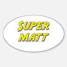 Super matt Oval Decal