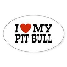 I Love My Pit bull Oval Decal