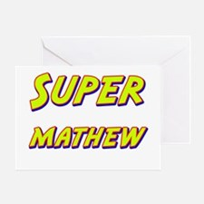 Super mathew Greeting Card