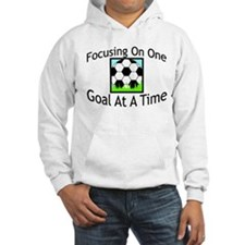 One Goal At A Time Hoodie