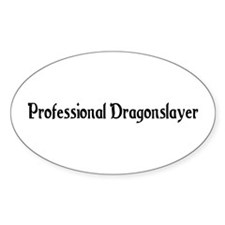 Professional Dragonslayer Oval Decal