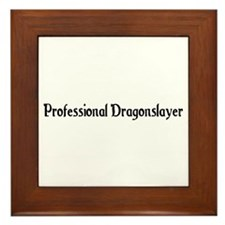 Professional Dragonslayer Framed Tile