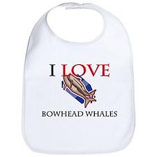 I Love Bowhead Whales Bib