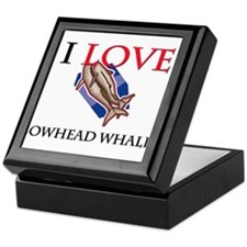 I Love Bowhead Whales Keepsake Box