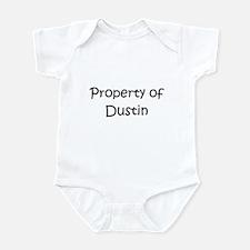 Cute Property of dustin Infant Bodysuit