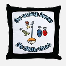 So many lures, so little time Throw Pillow