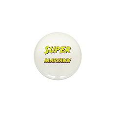 Super maryann Mini Button (10 pack)