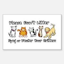 Don't Litter - Spay or Neuter Sticker (Rectangular