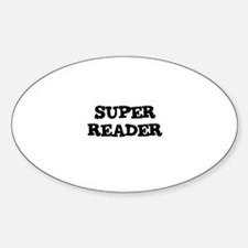 SUPER READER Oval Decal